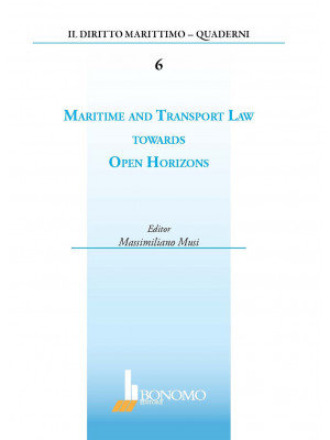 Maritime and transport law towards open horizons