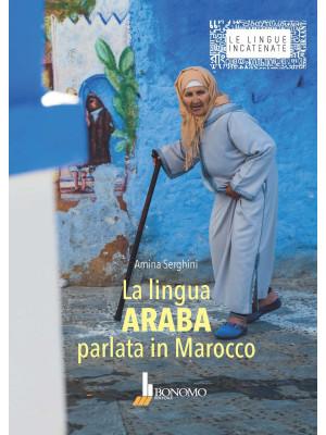 La lingua araba parlata in Marocco