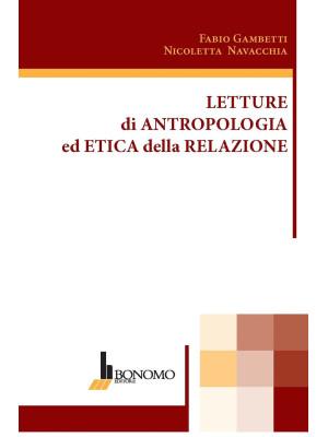 Letture di antropologia ed etica della relazione