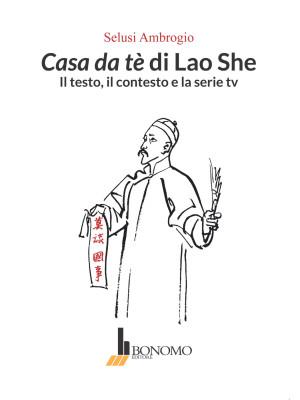 Casa da tè di Lao She. Il testo il contesto e la serie tv