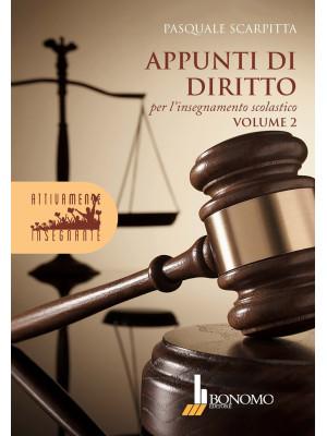 Appunti di diritto per l'insegnamento scolastico. Vol. 2