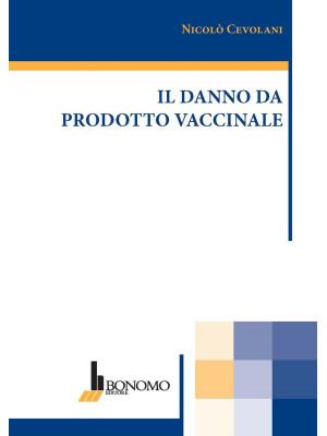 Il danno da prodotto vaccinale
