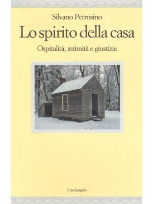 Lo spirito della casa. Ospitalità, intimità e giustizia