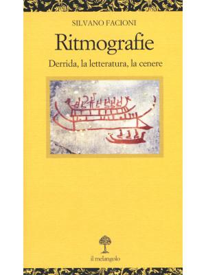 Ritmografie. Derrida, la letteratura, la cenere