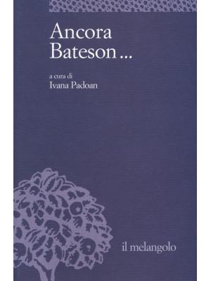 Ancora Bateson...