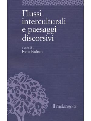 Flussi interculturali e paesaggi