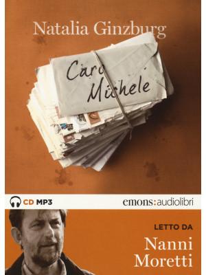 Caro Michele letto da Nanni Moretti. Audiolibro. Audiolibro. CD Audio formato MP3. Ediz. integrale