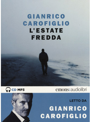 L'estate fredda letta da Gianrico Carofiglio. Audiolibro. CD Audio formato MP3