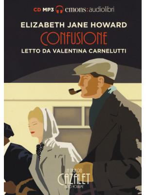 Confusione. La saga dei Cazalet letto da Valentina Carnelutti. Audiolibro. 2 CD Audio formato MP3. Vol. 3