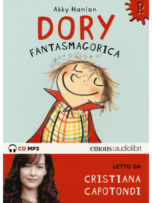 Dory fantasmagorica letto da Cristiana Capotondi. Audiolibro. CD Audio formato MP3. Ediz. integrale