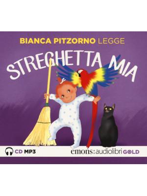 Streghetta mia letto da Bianca Pitzorno. Audiolibro. CD Audio formato MP3