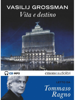 Vita e destino letto da Tommaso Ragno. Audiolibro. CD Audio formato MP3