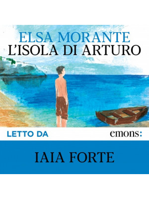 L'isola di Arturo. Audiolibro. CD Audio formato MP3