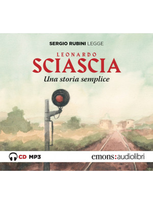 Una storia semplice letto da Sergio Rubini. Audiolibro. CD Audio formato MP3