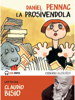 La prosivendola letto da Claudio Bisio. Audiolibro. CD Audio formato MP3