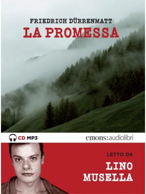 La promessa letto da Lino Musella. Audiolibro. CD Audio formato MP3