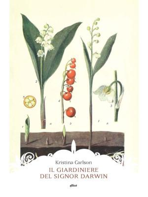 Il giardiniere del signor Darwin