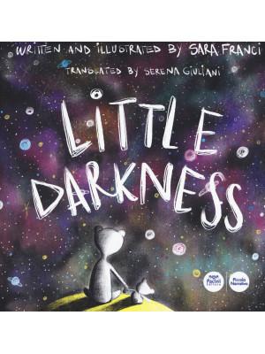 Little Darkness. Ediz. a colori