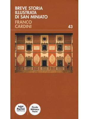 Breve storia illustrata di San Miniato