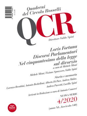 QCR. Quaderni del Circolo Rosselli (2020). Vol. 4: Loris Fortuna. Discorsi Parlamentari. Nel cinquantesimo della legge sul divorzio