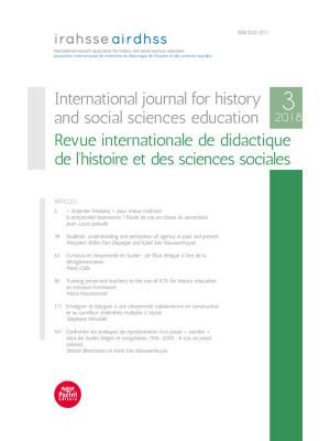 International journal for history and social sciences education-Revue internationale de didactique de l'histoire et des sciences sociales (2018). Vol. 3