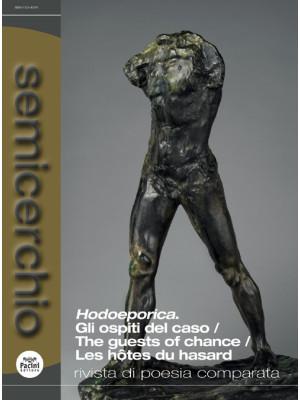 Semicerchio. Rivista di poesia comparata (2020). Vol. 2: Hodoeporica. Gli ospiti del caso-The guests of chance-Les hôtes du hasard