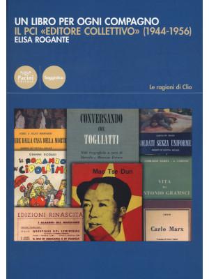 Un libro per ogni compagno. Il PCI «editore collettivo» (1944-1956)