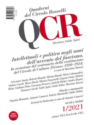 QCR. Quaderni del Circolo Rosselli (2021). Vol. 1: Intellettuali e politica negli anni dell'avvento del fascismo