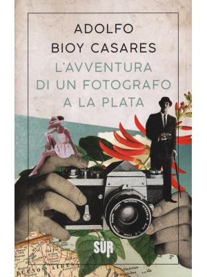 L'avventura di un fotografo a La Plata