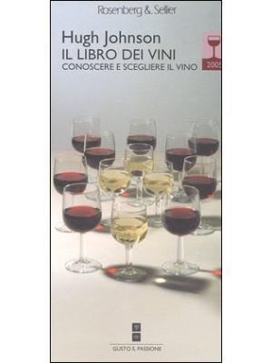 Il libro dei vini 2005. Conoscere e scegliere il vino