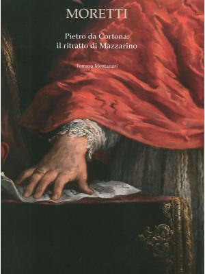 Pietro da Cortona. Il ritratto di Mazzarino