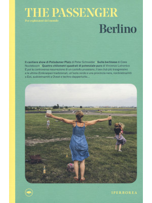 Berlino. The Passenger. Per esploratori del mondo