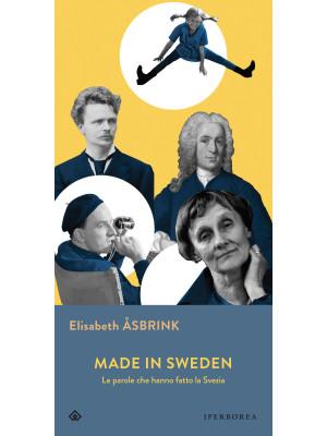 Made in Sweden. Le parole che hanno fatto la Svezia