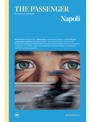 Napoli. The passenger. Per esploratori del mondo. Ediz. illustrata