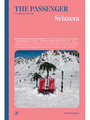 Svizzera. The passenger. Per esploratori del mondo