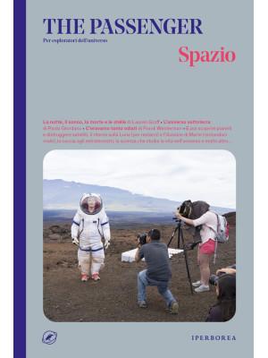 Spazio. The passenger. Per esploratori dell'universo