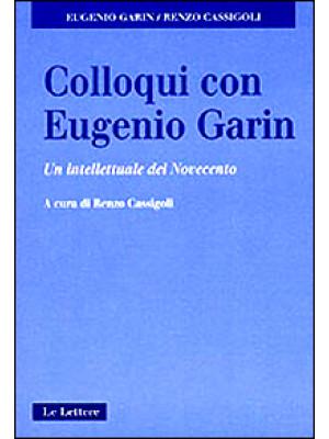 Colloqui con Eugenio Garin. Un intellettuale del Novecento