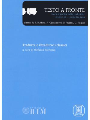 Testo a fronte. Vol. 60: Tradurre e ritradurre i classici