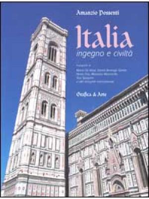 Italia ingegno e civiltà. Ediz. italiana e inglese