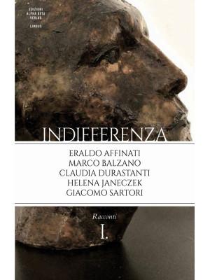 Indifferenza. Vol. 1