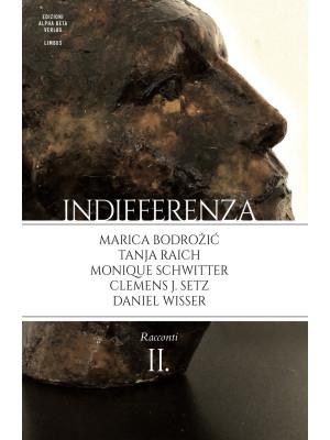 Indifferenza. Vol. 2: Racconti