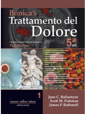 Bonica's trattamento del dolore. Con Contenuto digitale (fornito elettronicamente). Vol. 1