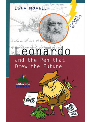 Leonardo and the pen that drew the future