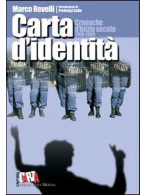 Carta d'identità. Cronache d'inizio secolo 1998-2005