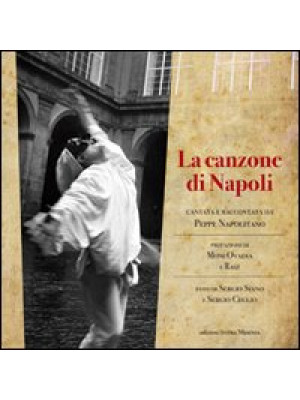 La canzone di Napoli cantata e raccontata da Peppe Napolitano