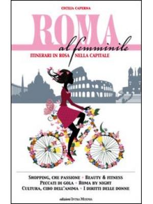 Roma al femminile. Itinerari in rosa nella Capitale