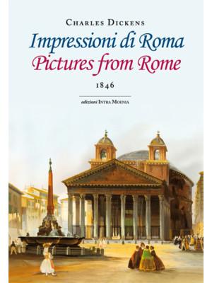 Impressioni di Roma. Ediz. italiana e inglese