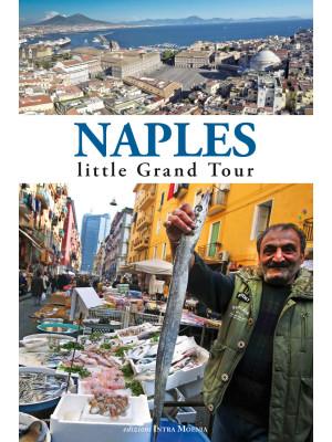 Naples. Little grand tour