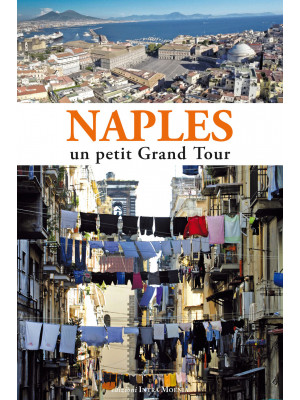 Naples. Un petit grand tour