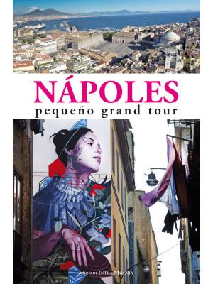 Nápoles. Pequeño grand tour